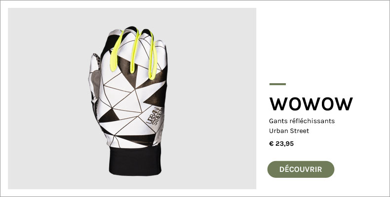 gant-reflechissant-wowow