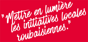 initiatives locales roubaix